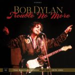 dylan-trouble-no-more